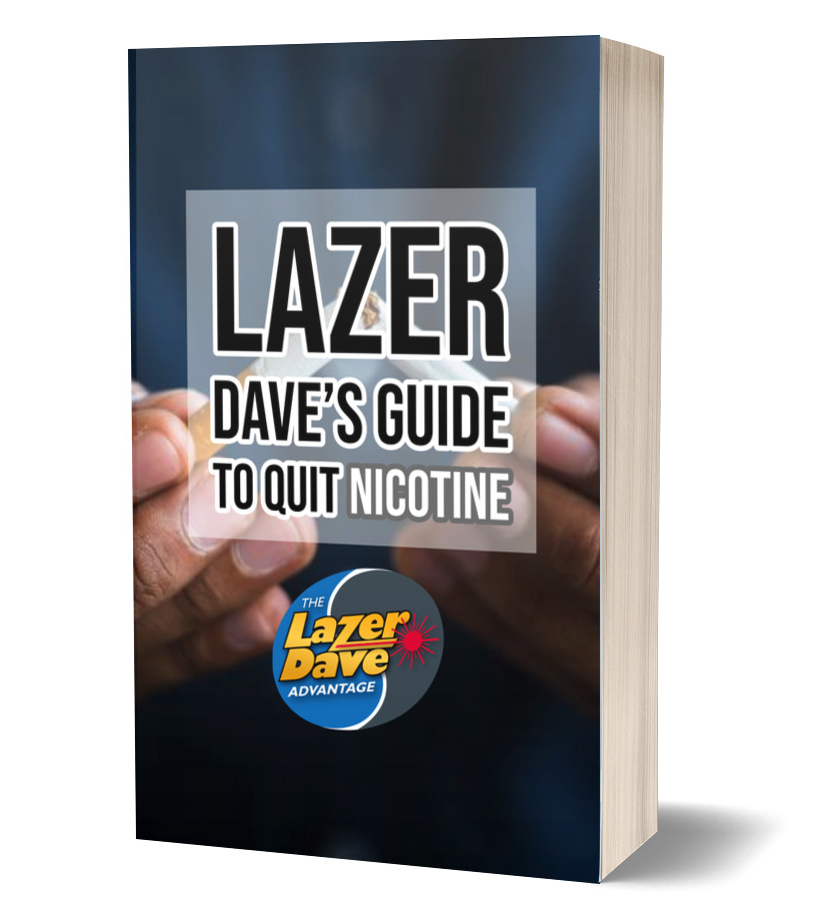 Lazer Dave's Guide To Quit Nicotine